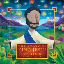 The Story of King Jesus, EPUB eBook
