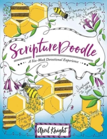 Scripturedoodle : A Six-Week Devotional Experience, Paperback Book