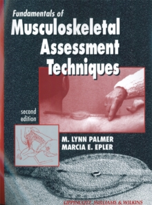 Fundamentals of Musculoskeletal Assessment Techniques, Paperback / softback Book