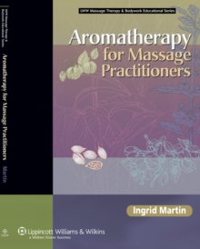 Aromatherapy for Massage Practitioners, Hardback Book