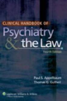 Clinical Handbook of Psychiatry and the Law, Paperback Book