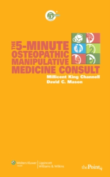 The 5-Minute Osteopathic Manipulative Medicine Consult, Paperback / softback Book