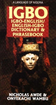 Igbo-English / English-Igbo Dictionary & Phrasebook, Paperback Book