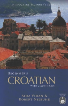 Beginner's Croatian with 2 Audio CDs, Mixed media product Book