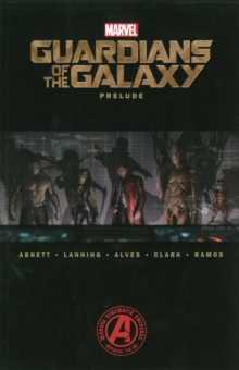 Marvel's Guardians of the Galaxy Prelude, Paperback Book