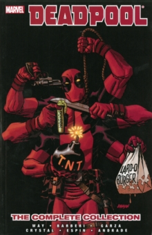 Deadpool By Daniel Way: The Complete Collection Volume 4, Paperback Book