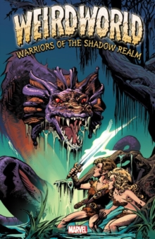 Weirdworld: Warriors of the Shadow Realm, Paperback Book