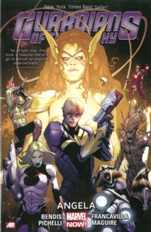 Guardians Of The Galaxy Volume 2: Angela (marvel Now), Paperback Book