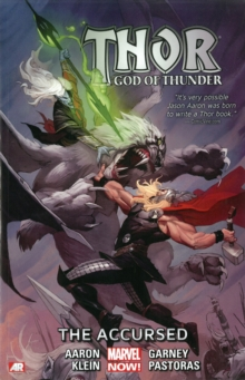 Thor: God Of Thunder Volume 3: The Accursed (marvel Now), Paperback Book