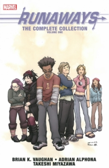 Runaways: The Complete Collection Volume 1, Paperback / softback Book