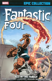 Fantastic Four Epic Collection: All In The Family, Paperback / softback Book