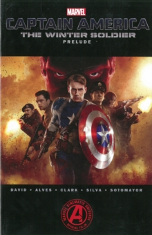 Marvel's Captain America: The Winter Soldier Prelude, Paperback Book