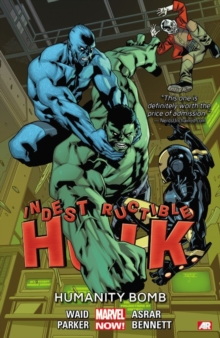 Indestructible Hulk Volume 4: Humanity Bomb (marvel Now), Paperback Book