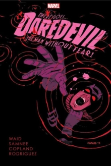 Daredevil By Mark Waid Volume 3, Hardback Book