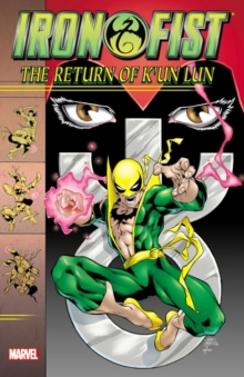 Iron Fist: The Return Of K'un Lun, Paperback Book