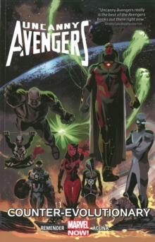 Uncanny Avengers Volume 1: Counter-evolutionary, Paperback Book