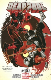 Deadpool Volume 7: Axis, Paperback Book