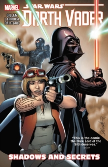 Star Wars: Darth Vader Vol. 2: Shadows And Secrets, Paperback Book