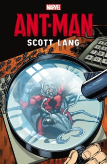 Ant-man: Scott Lang, Paperback Book