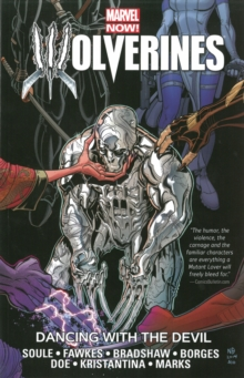 Wolverines Volume 1: Dancing With The Devil, Paperback Book