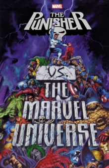 Punisher Vs. The Marvel Universe, Paperback / softback Book