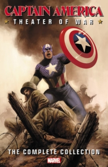 Captain America: Theater of War: The Complete Collection, Paperback Book