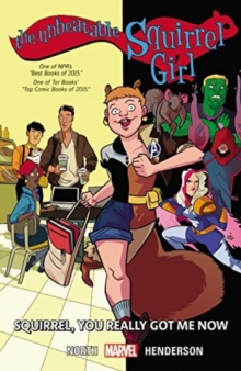 The Unbeatable Squirrel Girl Vol. 3: You Really Got Me Now, Paperback Book