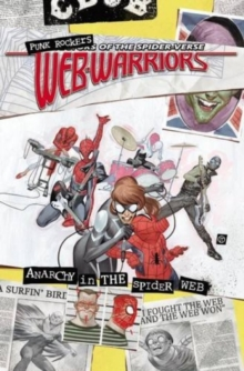Web Warriors Of The Spider-verse Vol. 2: Spiders Vs., Paperback Book