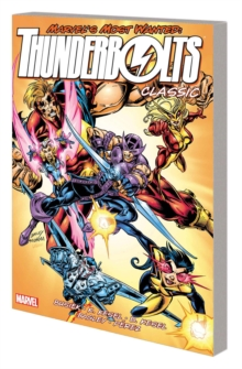 Thunderbolts Classic Vol. 3 (new Printing), Paperback Book