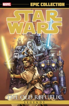 Star Wars Legends Epic Collection: The Old Republic Volume 1, Paperback Book