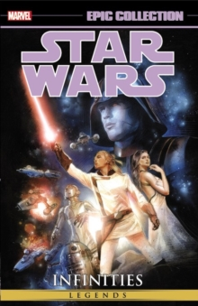 Star Wars Epic Collection: Infinities, Paperback / softback Book
