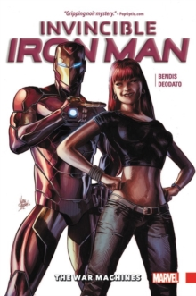 Invincible Iron Man Vol. 2: The War Machines, Paperback Book