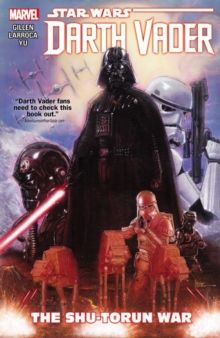 Star Wars: Darth Vader Vol. 3 - The Shu-torun War, Paperback Book