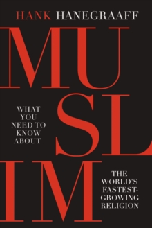 Muslim : What You Need to Know about the World's Fastest Growing Religion, Paperback Book