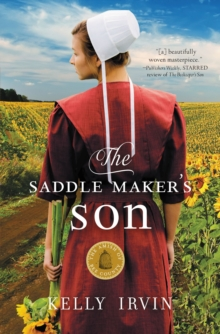 The Saddle Maker's Son : An Amish Romance, Paperback Book