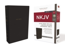 NKJV, Deluxe Reference Bible, Center-Column Giant Print, Leathersoft, Black, Red Letter Edition, Comfort Print : Holy Bible, New King James Version, Leather / fine binding Book
