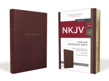NKJV, Thinline Reference Bible, Leather-Look, Burgundy, Red Letter Edition, Comfort Print : Holy Bible, New King James Version, Paperback / softback Book