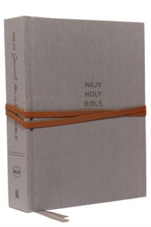 NKJV, Journal the Word Bible, Cloth over Board, Gray, Red Letter Edition, Comfort Print : Reflect, Journal, or Create Art Next to Your Favorite Verses, Hardback Book