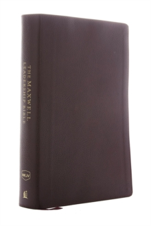NKJV, Maxwell Leadership Bible, Third Edition, Premium Bonded Leather, Burgundy, Comfort Print : Holy Bible, New King James Version, Leather / fine binding Book