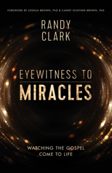 Eyewitness to Miracles, Paperback Book