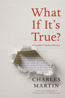 What If It's True? : A Storyteller's Journey with Jesus, Hardback Book