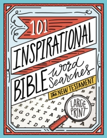101 Inspirational Bible Word Searches : The New Testament, Paperback / softback Book