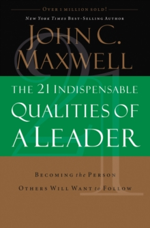 21 Indispensable Qualities of a Leader, Paperback / softback Book