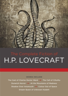 The Complete Fiction of H. P. Lovecraft, Hardback Book