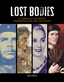 Lost Bodies, Hardback Book