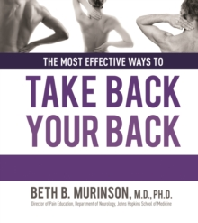 The Most Effective Ways to Take Back Your Back, Hardback Book