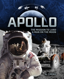 Apollo : The Mission to Land a Man on the Moon, Hardback Book