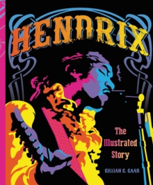 Hendrix : The Illustrated Story, Hardback Book