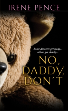 No, Daddy, Don't!, Paperback Book