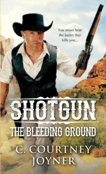 Shotgun The Bleeding Ground, Paperback Book